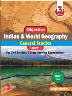 Objective Indian and World Geography - For Civil Services & State Services Examination