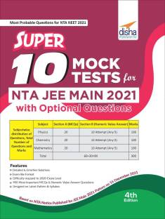 Super 10 Mock Tests for NTA JEE Main 2021 with Optional Questions - 4th Edition