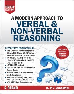 A Modern Approach to Verbal & Non-Verbal Reasoning - Includes Latest Questions and their Solutions