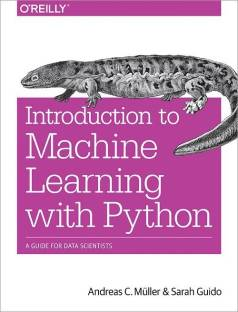 Introduction to Machine Learning with Python - A Guide for Data Scientists (English, Paperback, Muller Andreas) - A Guide for Data Scientists