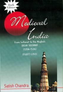 Medieval India: Pt. 1