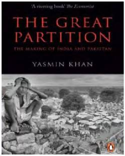 The Great Partition - The Making of India and Pakistan