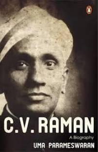 C.V. Raman - A Biography