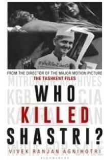 Who Killed Shastri?