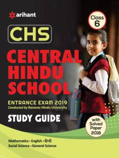 Study Guide Central Hindu School Entrance Exam 2019 for Class 6