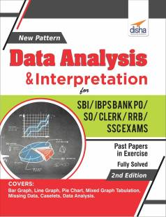 New Pattern Data Analysis & Interpretation for SBI/ IBPS Bank PO/ SO/ Clerk/ RRB/ SSC Exams 2nd Edition