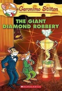 Geronimo Stilton: #44 Giant Diamond Robbery