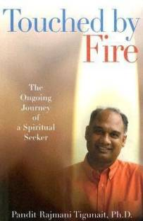 Touched by Fire - The Ongoing Journey of a Spiritual Seeker