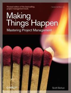 Making Things Happen : Theory in Practice