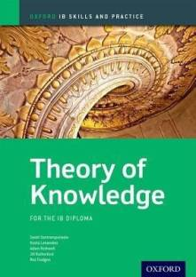 Oxford IB Skills and Practice: Theory of Knowledge for the IB Diploma - Oxford Ib Diploma P