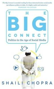 The Big Connect - Politics in the Age of Social Media