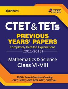 Ctet & Tets Previous Years Papers Class 6-8 Mathematics & Science - 3000+ Solved Questions Covering CTET, UPTET, HTET, REET, UTET, CGTET, Etc