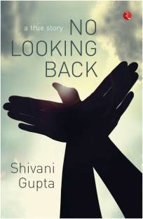 No Looking Back - A True Story