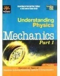 Understanding Physics Mechanics Part 1 for IIT JEE: part 1 1st Edition