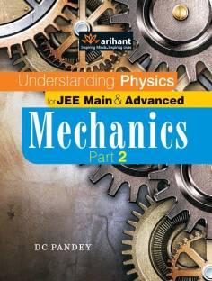 Understanding Physics for JEE Main & Advanced Mechanics: Part 2