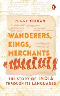 Wanderers, Kings, Merchants