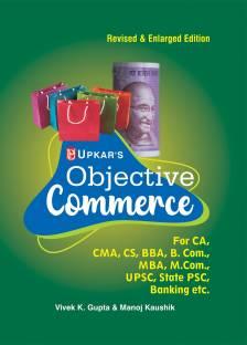 Objective Commerce for Ca, Icwa, CS, MBA, M.Com. Etc.