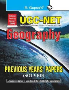 UGC Net Geography - (NTA) Previous Years' Papers (Solved) 2022 Edition