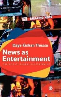 News as Entertainment