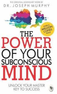 The Power of Your Subconscious Mind - Unlock Your Master Key to Success