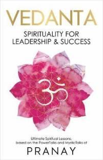 Vedanta - Spirituality For Leadership & Success