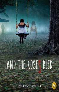 And The Roses Bled