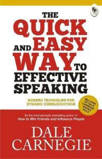 The Quick and Easy Way to Effective Speaking - Modern Techniques for Dynamic Communications