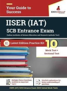 IISER Aptitude Test (IAT) SCB Entrance Exam 2021 10 Mock Tests + 20 Sectional Tests