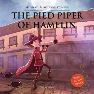 My First 5 Minutes Fairy Tale the Pied Piper of Hamelin - By Miss & Chief