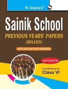 Sainik School - Previous Years' Papers (Solved) For (6th) Class VI 2022 Edition