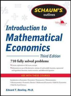 Schaum's Outline of Introduction to Mathematical Economics