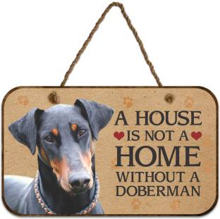 ezyprnt wooden a house is not a home without a doberman dog plaque name plate - Decorative Name Plates For Home