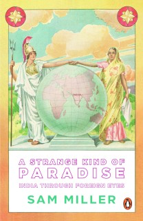 A Strange Kind of Paradise : India through Foreign Eyes price comparison at Flipkart, Amazon, Crossword, Uread, Bookadda, Landmark, Homeshop18