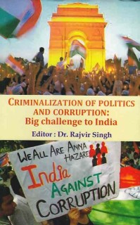 Criminalization Of Politics And Corruption Big Challenges To India price comparison at Flipkart, Amazon, Crossword, Uread, Bookadda, Landmark, Homeshop18