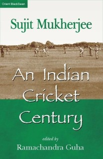 AN INDIAN CRICKET CENTURY 01 Edition price comparison at Flipkart, Amazon, Crossword, Uread, Bookadda, Landmark, Homeshop18