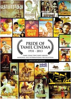 Pride of Tamil Cinema 1931 - 2013 : Tamil Films that have Earned National and International Recognition price comparison at Flipkart, Amazon, Crossword, Uread, Bookadda, Landmark, Homeshop18
