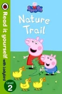 Peppa Pig: Nature Trail - Read it yourself with Ladybird: Level 2 price comparison at Flipkart, Amazon, Crossword, Uread, Bookadda, Landmark, Homeshop18