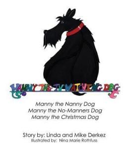 Manny the TV Watching Dog [Manny the Nanny Dog, Manny the No-Manners Dog, Manny the Christmas Dog] price comparison at Flipkart, Amazon, Crossword, Uread, Bookadda, Landmark, Homeshop18