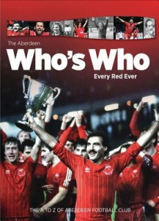 The Aberdeen Who's Who: Every Red Ever: The A to Z of Aberdeen Football Club price comparison at Flipkart, Amazon, Crossword, Uread, Bookadda, Landmark, Homeshop18