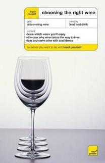 Teach Yourself Choosing the Right Wine price comparison at Flipkart, Amazon, Crossword, Uread, Bookadda, Landmark, Homeshop18
