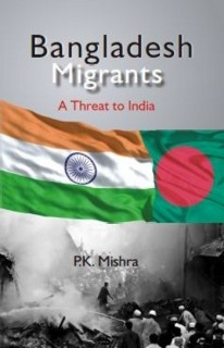 Bangladesh Migrants : A Threat to India price comparison at Flipkart, Amazon, Crossword, Uread, Bookadda, Landmark, Homeshop18