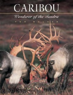 Caribou: Wanderer of the Tundra price comparison at Flipkart, Amazon, Crossword, Uread, Bookadda, Landmark, Homeshop18