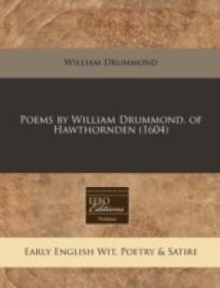 Poems by William Drummond. of Hawthornden (1604) price comparison at Flipkart, Amazon, Crossword, Uread, Bookadda, Landmark, Homeshop18