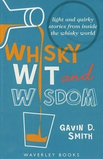 Whisky Wit and Wisdom: Light and Quirky Stories from Inside the Whisky World price comparison at Flipkart, Amazon, Crossword, Uread, Bookadda, Landmark, Homeshop18