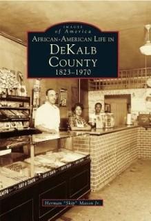African-American Life in Dekalb County: 1823-1970 price comparison at Flipkart, Amazon, Crossword, Uread, Bookadda, Landmark, Homeshop18