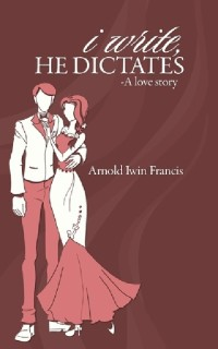 I Write, He Dictates - A Love Story price comparison at Flipkart, Amazon, Crossword, Uread, Bookadda, Landmark, Homeshop18