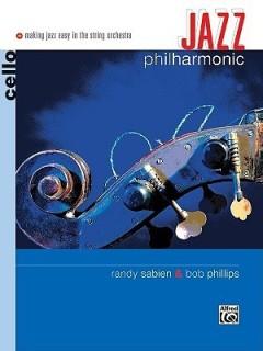 Jazz Philharmonic: Cello (Making Jazz Easy in the String Orchestra) price comparison at Flipkart, Amazon, Crossword, Uread, Bookadda, Landmark, Homeshop18