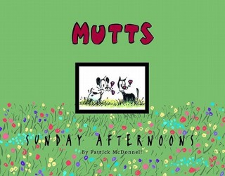 Mutts Sunday Afternoons: A Mutts Treasury price comparison at Flipkart, Amazon, Crossword, Uread, Bookadda, Landmark, Homeshop18