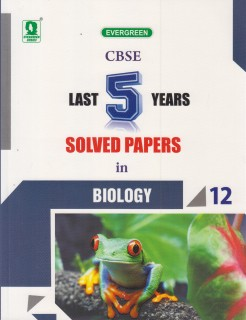 CBSE Last 5 Years Solved Papers in Biology Class12 price comparison at Flipkart, Amazon, Crossword, Uread, Bookadda, Landmark, Homeshop18