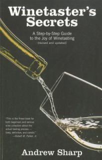 Winetaster\'s Secrets: A Step-By-Step Guide to the Joy of Winetasting price comparison at Flipkart, Amazon, Crossword, Uread, Bookadda, Landmark, Homeshop18